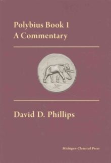 Polybius Book I, A Commentary, Hardback Book