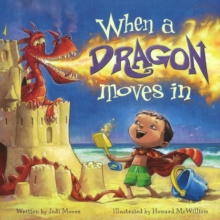When a Dragon Moves in, Hardback Book