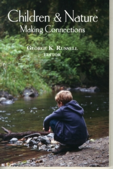 Children and Nature : Making Connections, Paperback Book