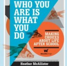 Who You Are is What You Do, Hardback Book