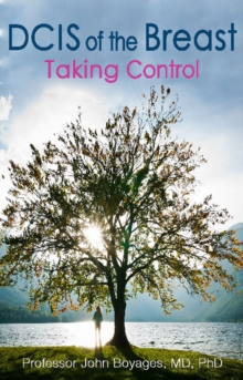 DCIS of the Breast : Taking Control, Paperback Book