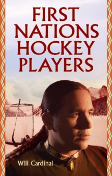 First Nations Hockey Players, Paperback Book
