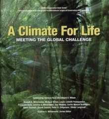 A Climate For Life : Meeting the Global Challenge, Hardback Book
