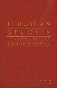 Etruscan Studies Volume 13 (2010) : The Journal of the Etruscan Foundation, Hardback Book
