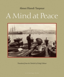 A Mind At Peace, Paperback / softback Book
