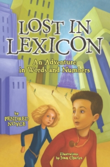 Lost in Lexicon : An Adventure in Words and Numbers, EPUB eBook