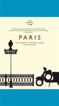 City Secrets: Paris, Hardback Book