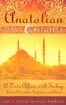 Anatolian Days and Nights, Paperback Book
