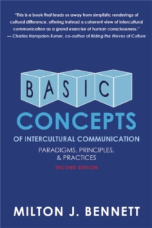 Basic Concepts of Intercultural Communication : Paradigms, Principles, and Practices, Paperback / softback Book