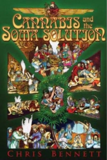 Cannabis and the Soma Solution, Paperback / softback Book