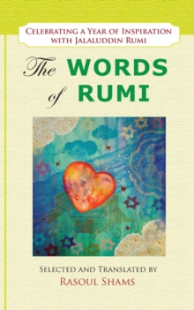 The Words of Rumi : Celebrating a Year of Inspiration, EPUB eBook