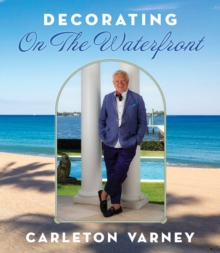 Decorating on the Waterfront, Hardback Book