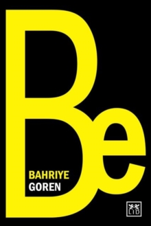 Be : Become Your True Self, and Inspire Those Around You, Paperback Book