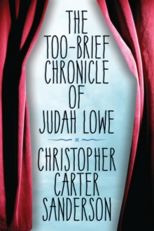 Too-Brief Chronicle of Judah Lowe, Paperback Book