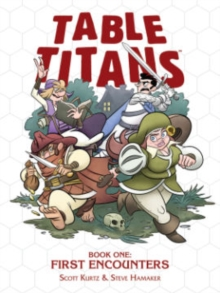 Table Titans Volume 1 : First Encounters, Paperback Book
