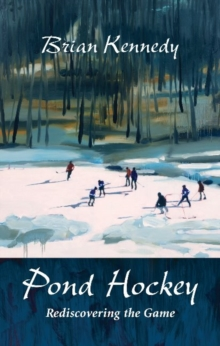Pond Hockey, Paperback Book