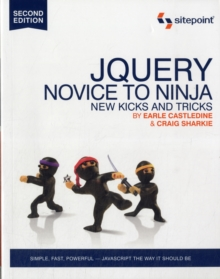 jQuery - Novice to Ninja 2e, Paperback / softback Book