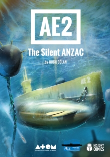 AE2 The Silent Anzac, Hardback Book