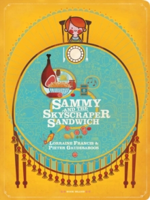 Sammy and the Skyscraper Sandwich, Loose-leaf Book