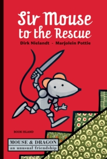 Sir Mouse to the Rescue, Hardback Book