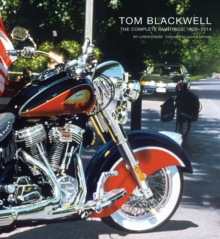 Tom Blackwell : The Complete Paintings, 1970-2014, Hardback Book