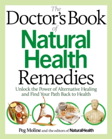 The Doctor's Book Of Natural Health Remedies, Paperback Book
