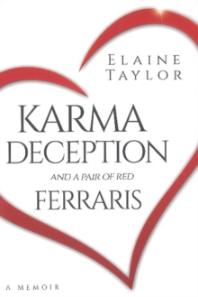 Karma Deception and a Pair of Red Ferraris, Hardback Book