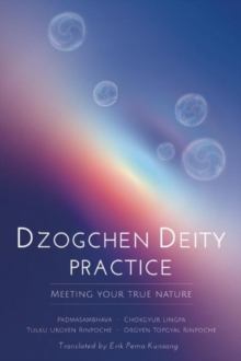 Dzogchen Deity Practice : Meeting Your True Nature, EPUB eBook