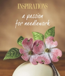 A Passion for Needlework, Paperback Book
