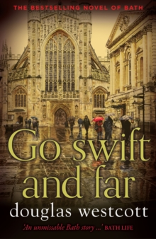 Go Swift and Far - a Novel of Bath, Paperback / softback Book
