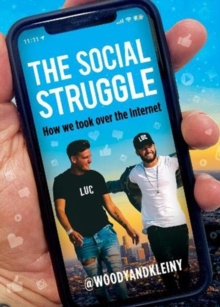 The Social Struggle : How we took over the Internet, Hardback Book