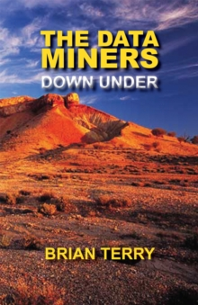 The Data Miners Down Under, Paperback Book