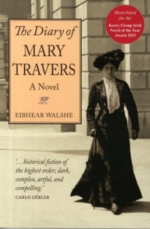 The Diary of Mary Travers, Paperback Book