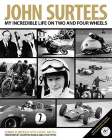 John Surtees : My Incredible Life on Two and Four Wheels, Hardback Book