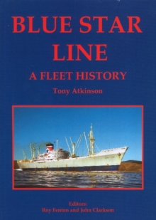 Blue Star Line : A Fleet History, Hardback Book