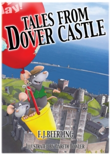 Tales from Dover Castle: Magical History Tour Books, Paperback / softback Book