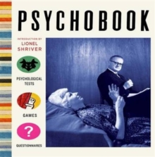 Psychobook : Psychological Tests, Games and Questionnaires, Hardback Book
