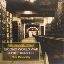 Second World War Secret Bunkers, Hardback Book