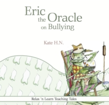 Eric the Oracle on Bullying, Paperback Book