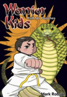 Warrior Kids - Pull No Punches, Paperback / softback Book