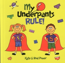 My Underpants Rule, Paperback / softback Book