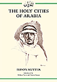 The Holy Cities of Arabia, Hardback Book