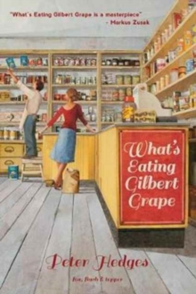 What's Eating Gilbert Grape, Paperback Book