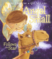 Angel Small Follows the Star, Paperback Book