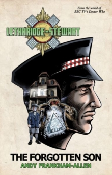 Lethbridge-Stewart : The Forgotten Son, Paperback Book