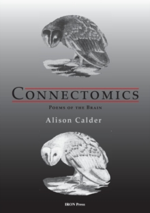 Connectomics : Poems of the Brain, Paperback Book