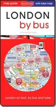 London by bus : attractions and places on foot and by bus, Sheet map, folded Book