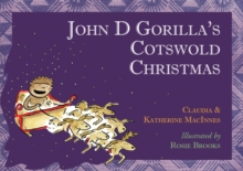 John D Gorilla's Cotswold Christmas, Paperback Book