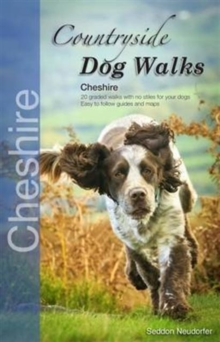 Countryside Dog Walks : Cheshire, Paperback / softback Book