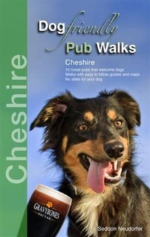 Dog Friendly Pub Walks : Cheshire, Paperback / softback Book